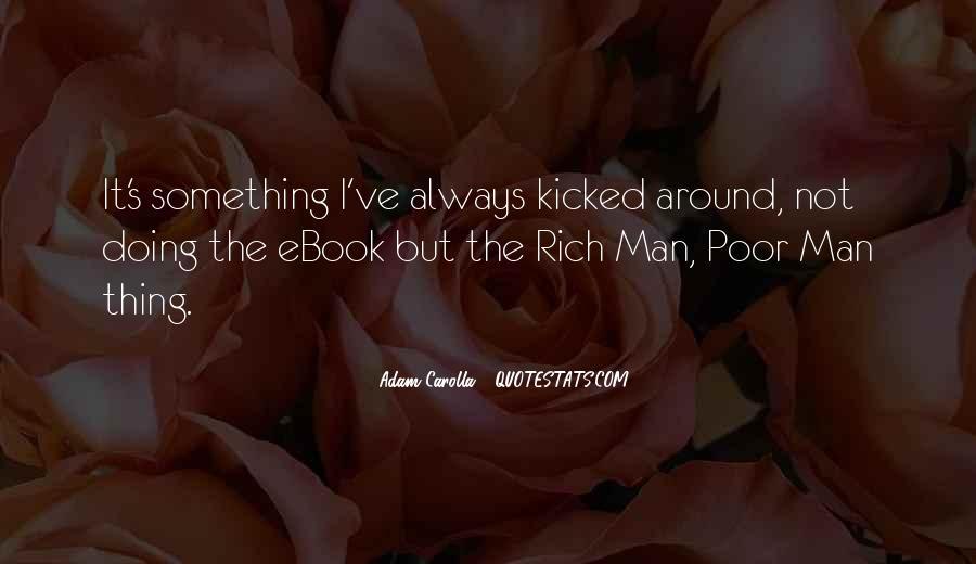 Rich Man Poor Man Quotes #124718
