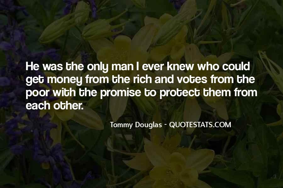 Rich Man Poor Man Quotes #371334