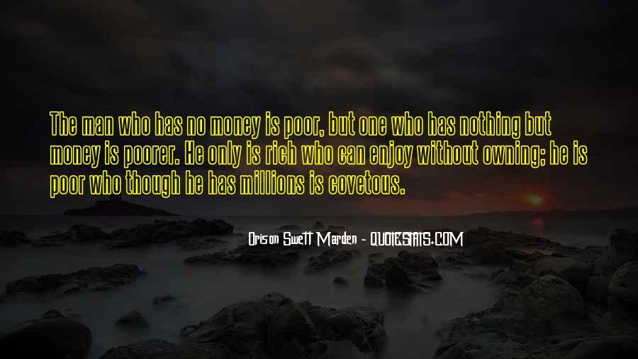 Rich Man Poor Man Quotes #452441