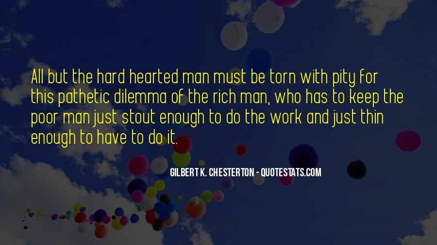 Rich Man Poor Man Quotes #465007