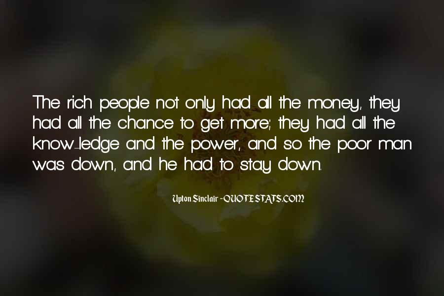 Rich Man Poor Man Quotes #481658