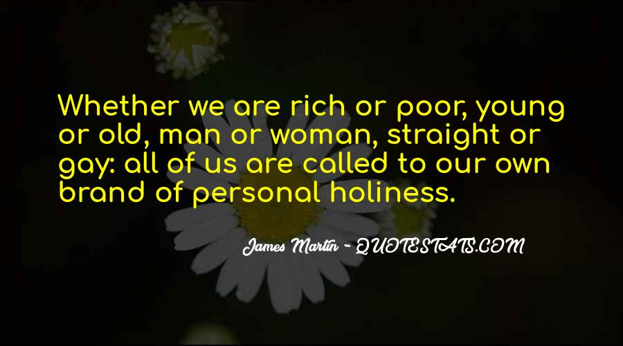 Rich Man Poor Man Quotes #506545