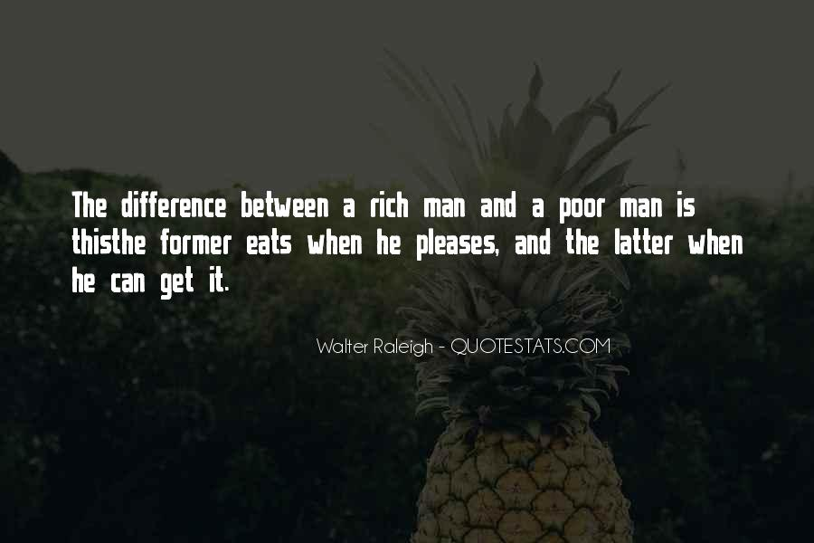 Rich Man Poor Man Quotes #536170