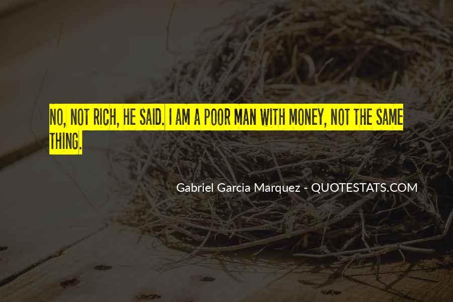 Rich Man Poor Man Quotes #555535