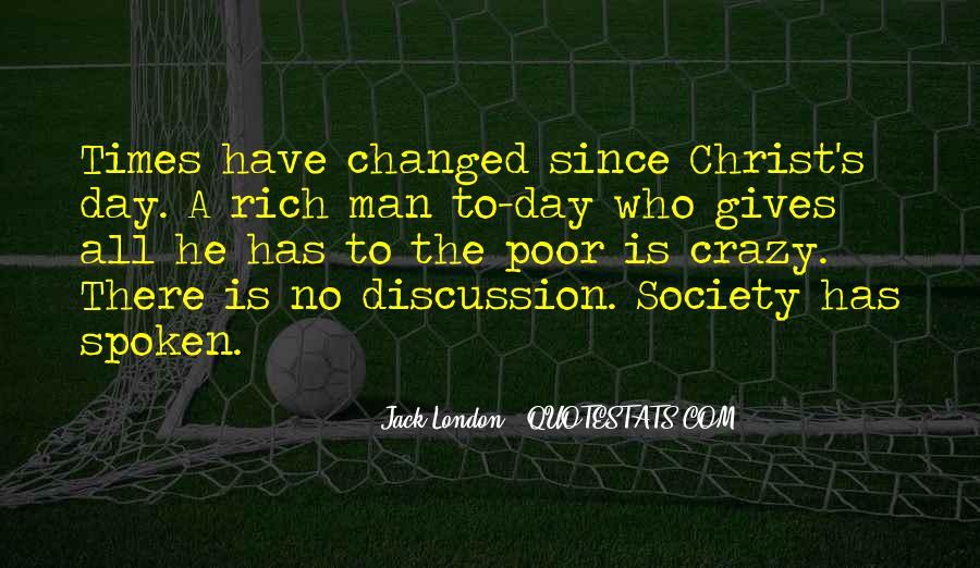 Rich Man Poor Man Quotes #663943