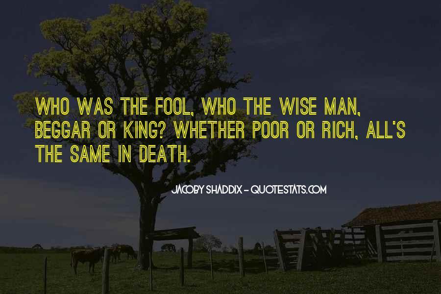 Rich Man Poor Man Quotes #871811