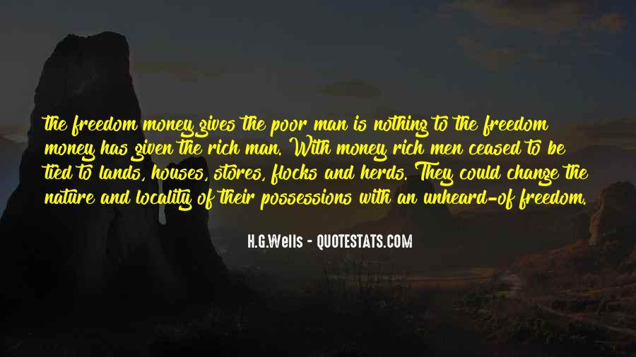 Rich Man Poor Man Quotes #906365
