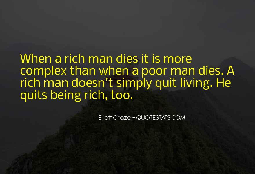 Rich Man Poor Man Quotes #961931