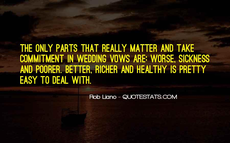Richer Or Poorer Quotes #34738