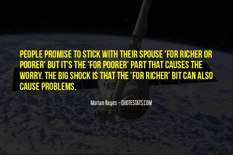 Richer Or Poorer Quotes #958622