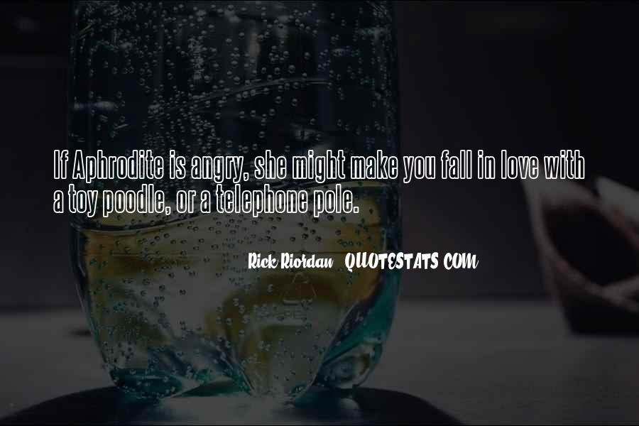 Rick Riordan Love Quotes #1305250