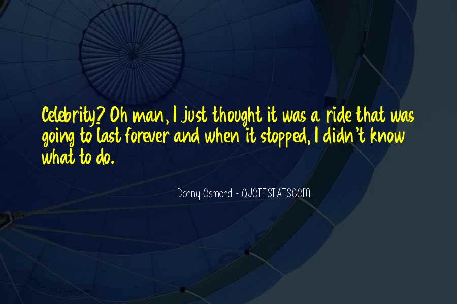 Ride For My Man Quotes #264252
