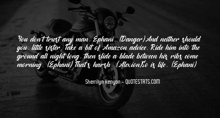 Ride For My Man Quotes #531581