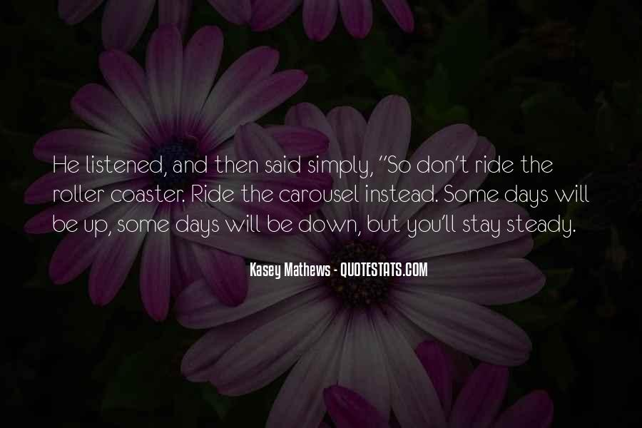 Ride Steady Quotes #1087846