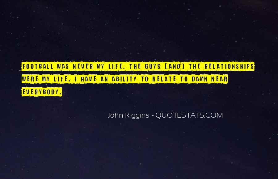 Riggins Quotes #208249