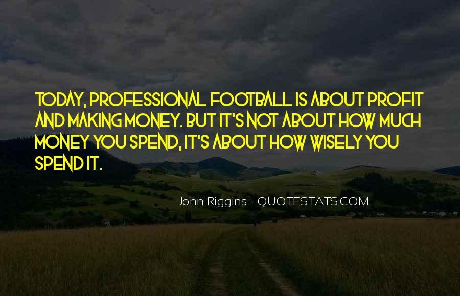 Riggins Quotes #348599