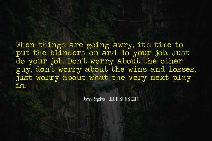 Riggins Quotes #485105