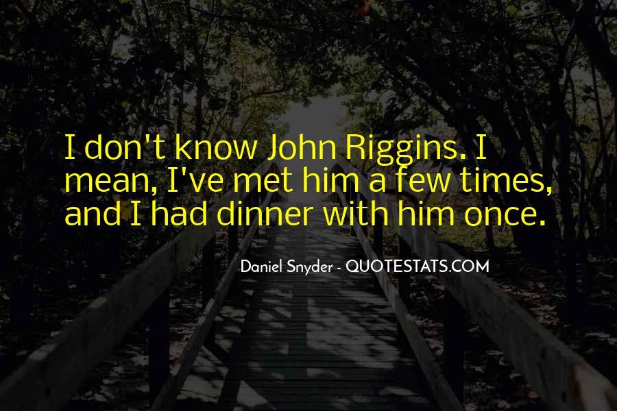 Riggins Quotes #75875