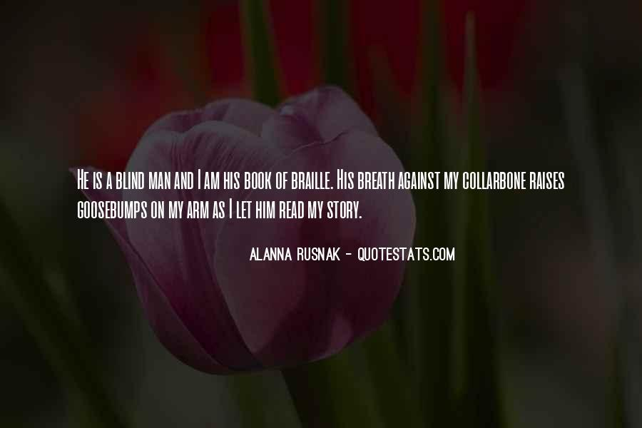Quotes About As I Am #3884