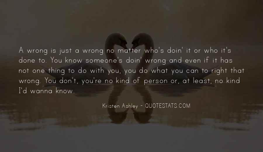Right Kind Of Wrong Quotes #1191399