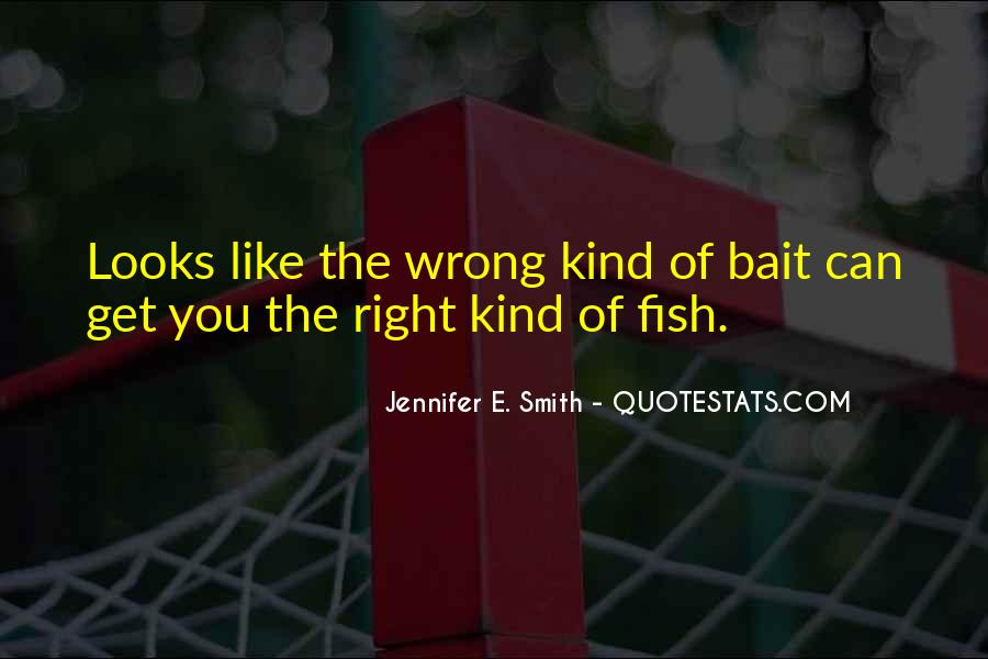 Right Kind Of Wrong Quotes #1380892