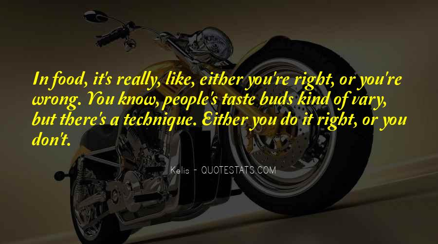 Right Kind Of Wrong Quotes #1445326