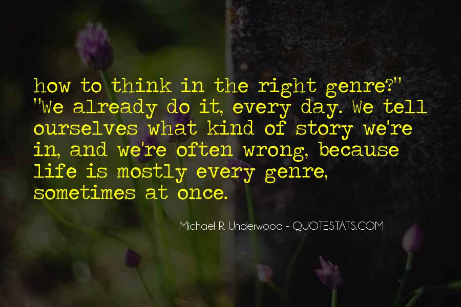 Right Kind Of Wrong Quotes #1647642