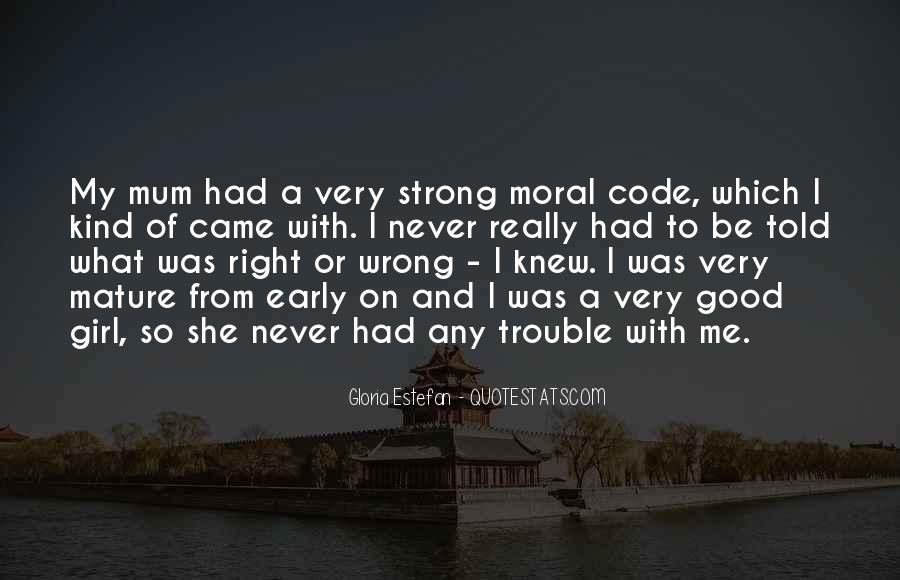 Right Kind Of Wrong Quotes #840031