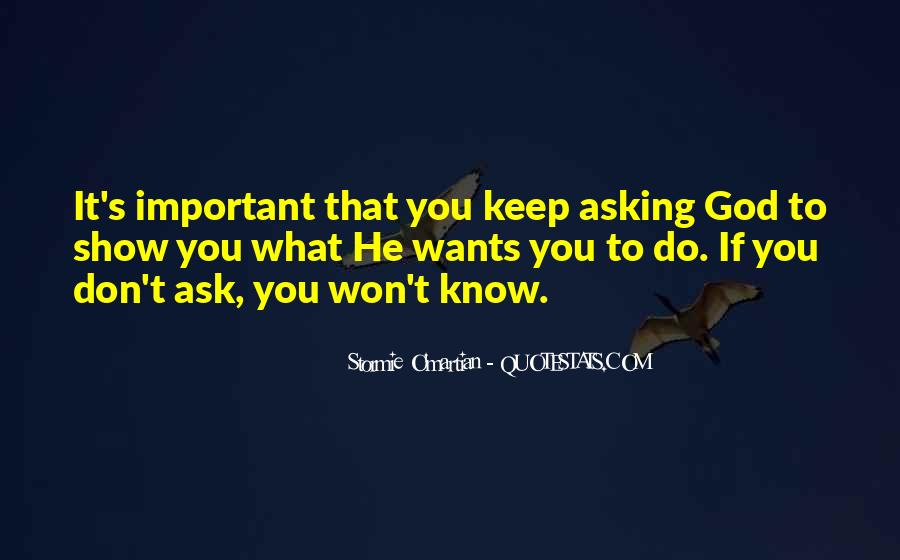 Quotes About Asking God For Something #107754