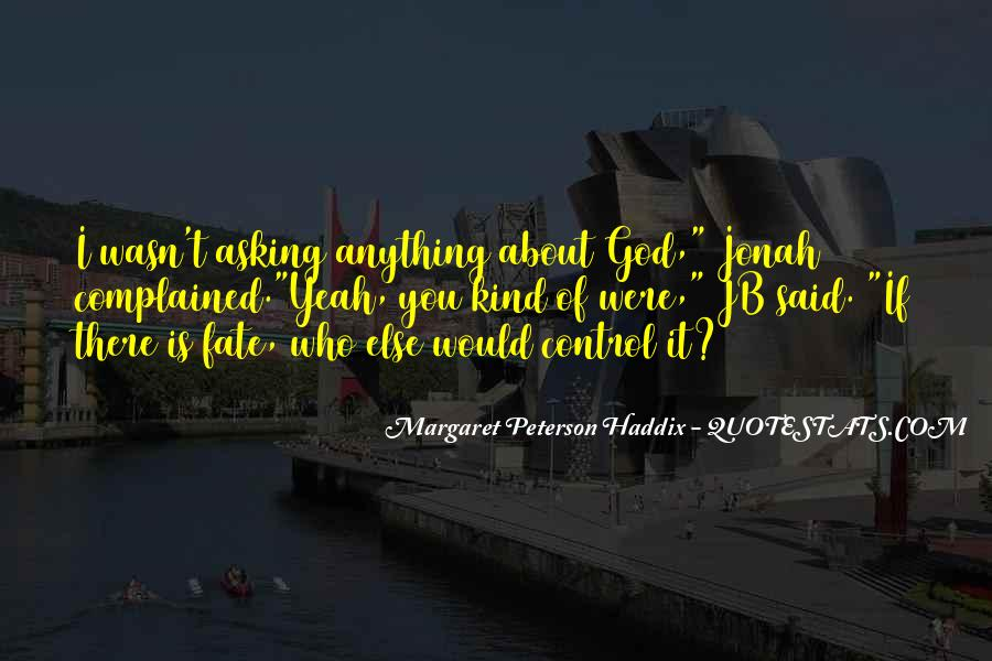 Quotes About Asking God For Something #151282
