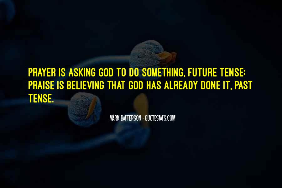 Quotes About Asking God For Something #256676