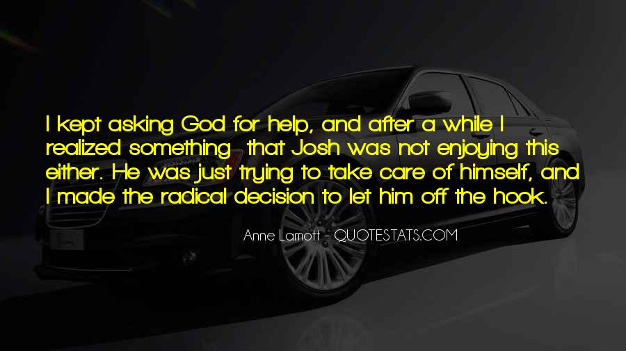Quotes About Asking God For Something #648302