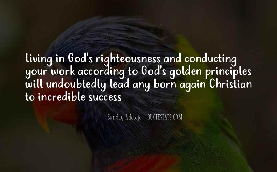 Righteousness Christian Quotes #260642
