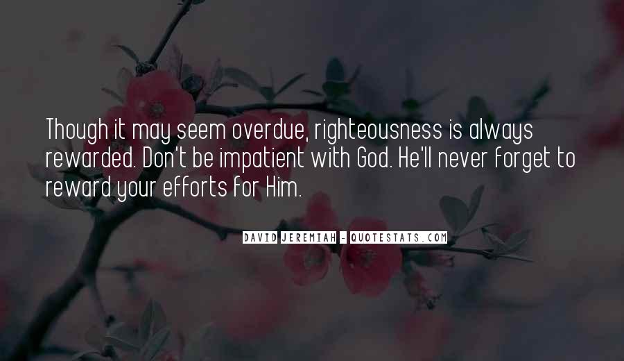 Righteousness Christian Quotes #466570