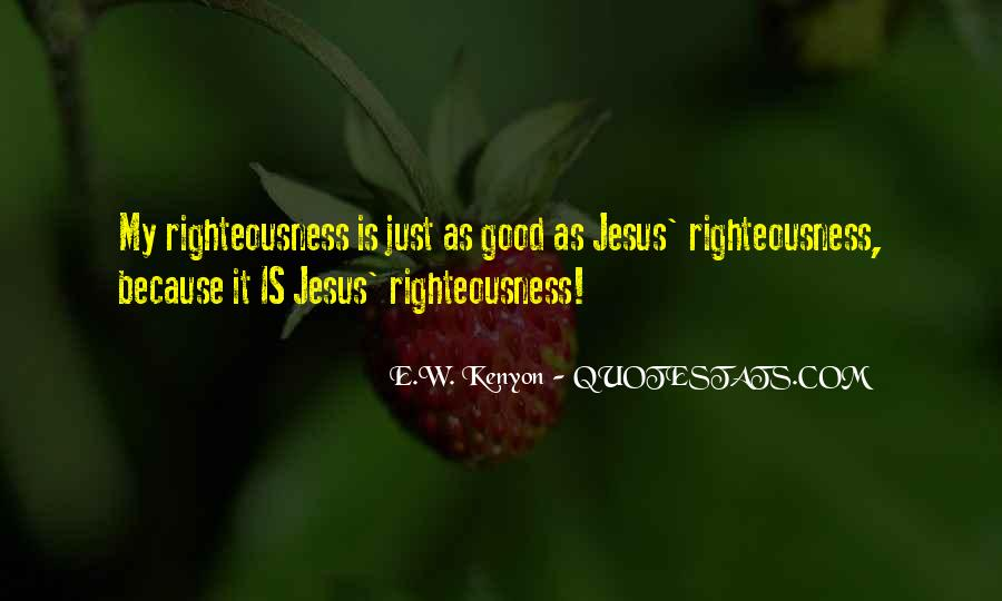 Righteousness Christian Quotes #820423