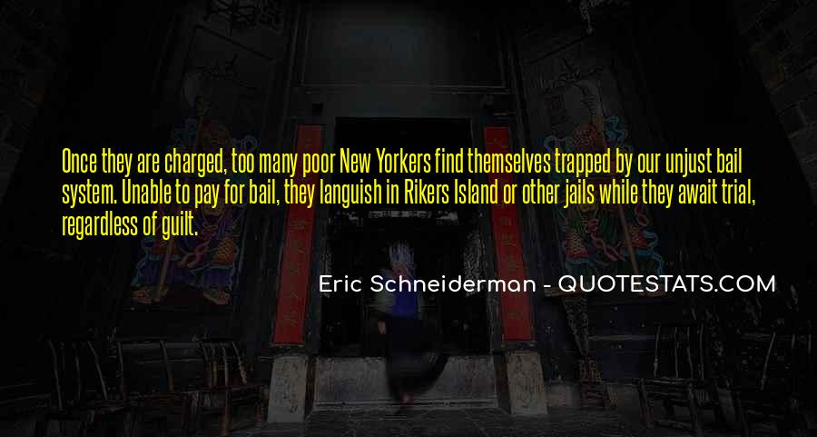 Rikers Island Quotes #978782