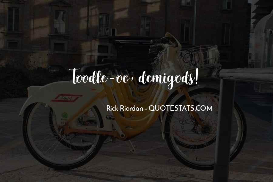 Riordan Quotes #20764