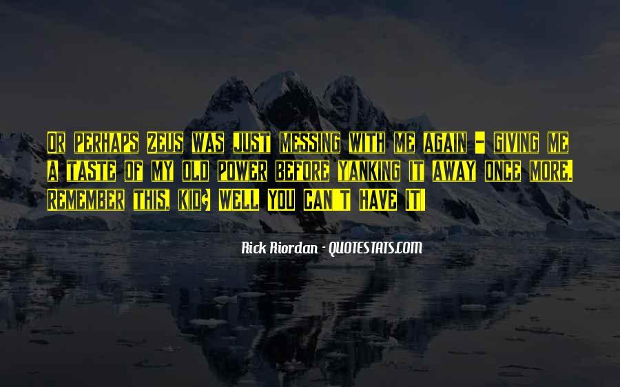 Riordan Quotes #6425