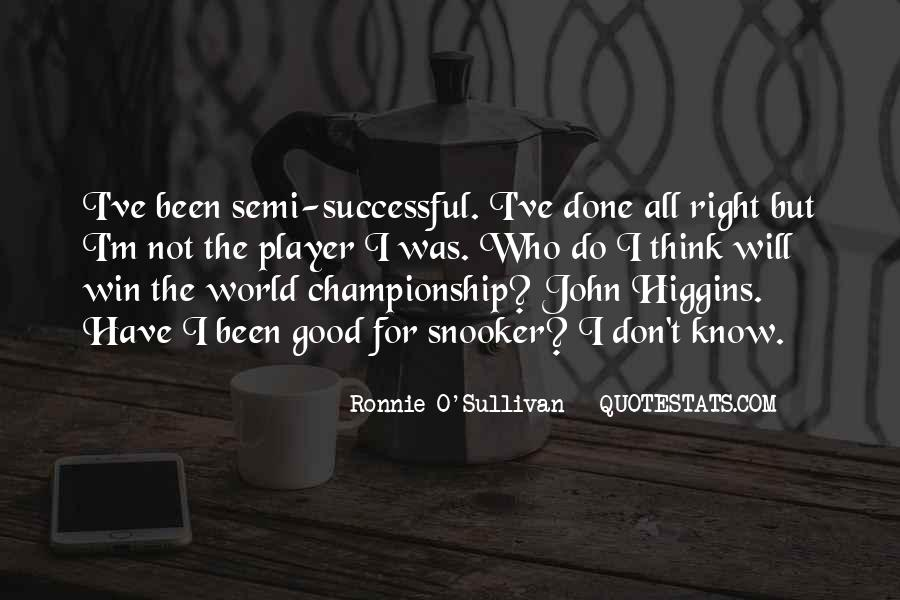 Quotes About Ronnie O'sullivan #821815