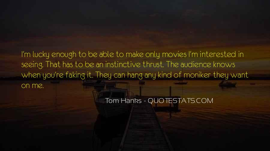 Quotes About Tom Hanks #132473
