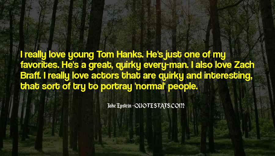 Quotes About Tom Hanks #319119