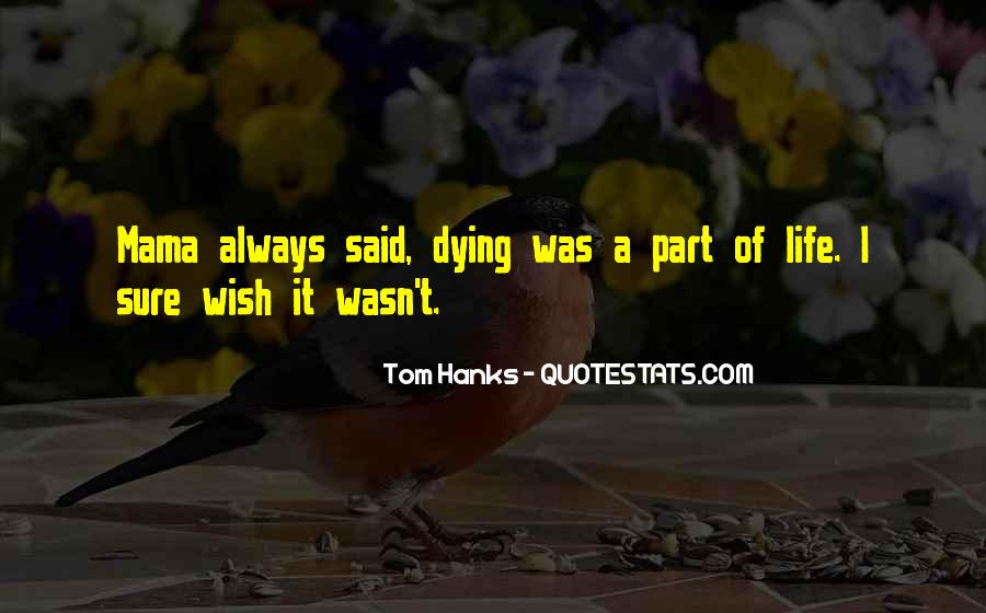 Quotes About Tom Hanks #411769