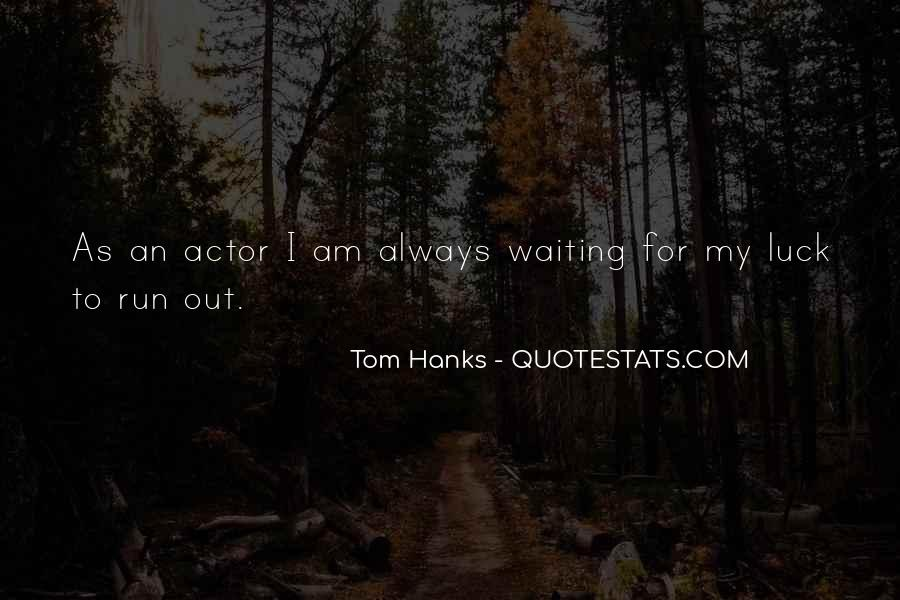 Quotes About Tom Hanks #663164