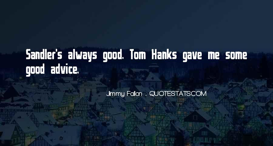Quotes About Tom Hanks #732132
