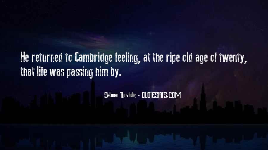Ripe Old Age Quotes #114131