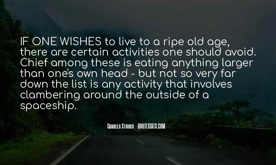 Ripe Old Age Quotes #1493403