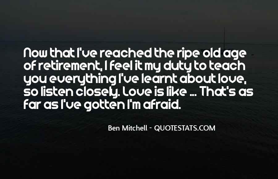 Ripe Old Age Quotes #1541879