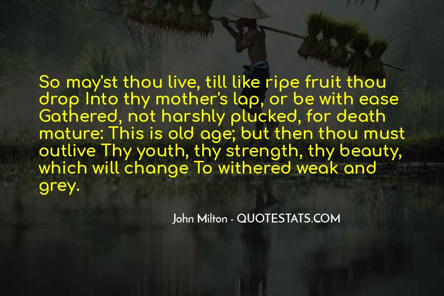 Ripe Old Age Quotes #1739964