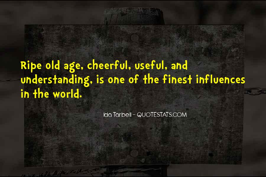 Ripe Old Age Quotes #1807260