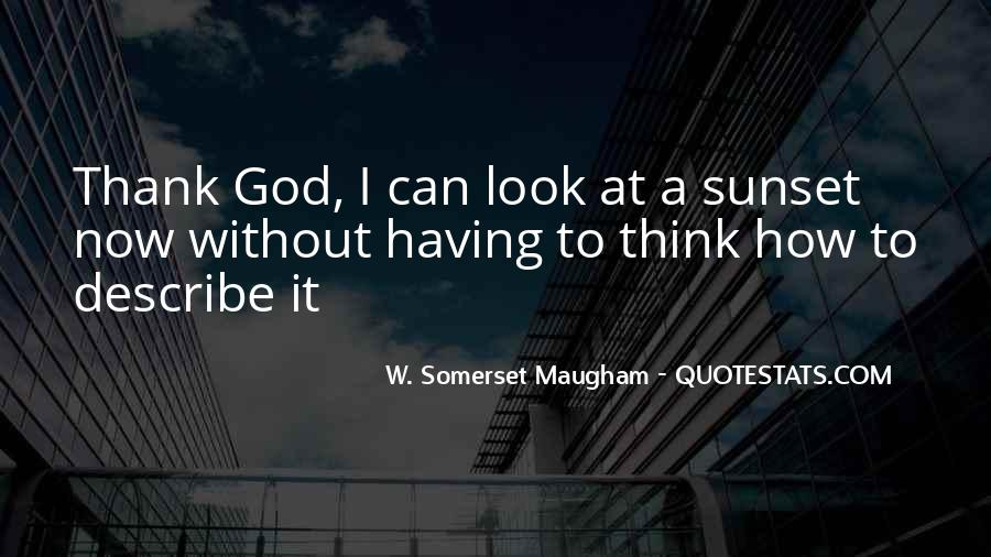 Quotes About Sunset And God #1285616